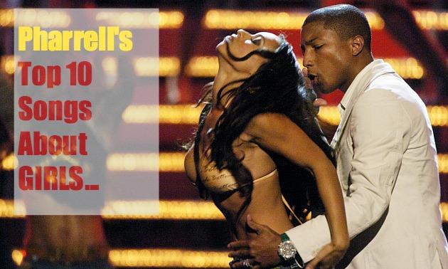 Pharrell Top 10 Songs
