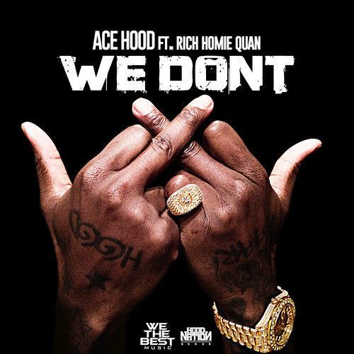 Ace Hood - We Don't (Artwork)