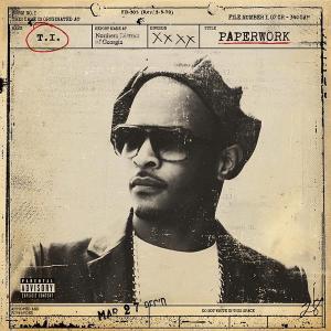 T.I._-_Paperwork_(Official_Album_Cover)